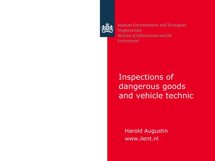 inspections of dangerous goods and vehicle technic n.