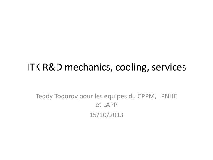 itk r d mechanics cooling services n.