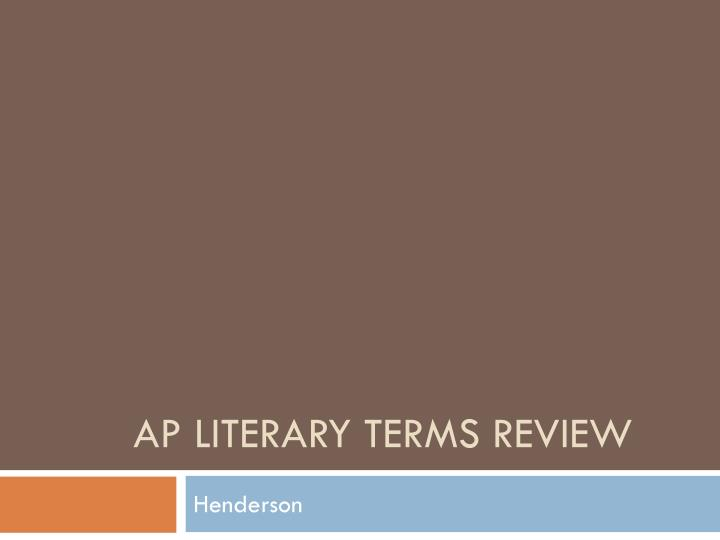 ap literary terms review n.