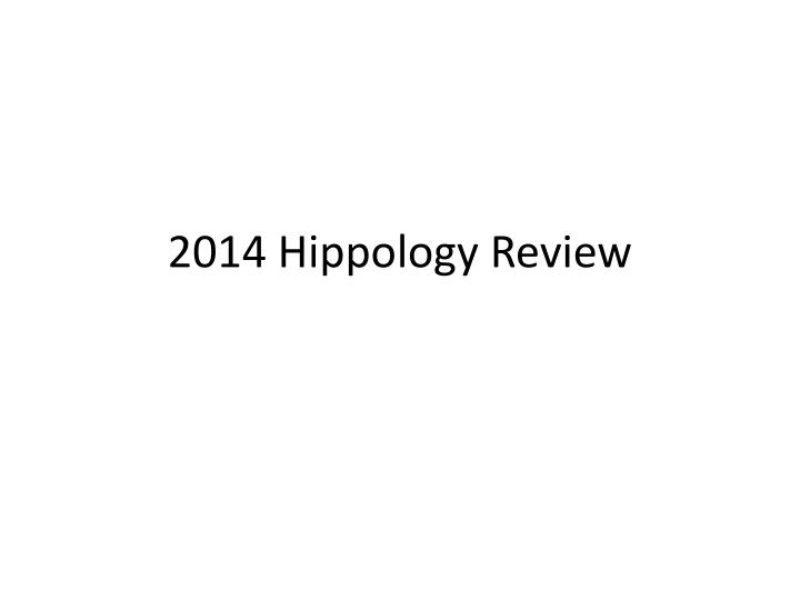 2014 hippology review n.