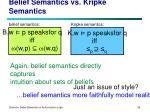 belief semantics vs kripke semantics1
