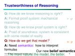 trustworthiness of reasoning2