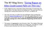 the ny mag story going rogue on ailes could leave palin on thin ice