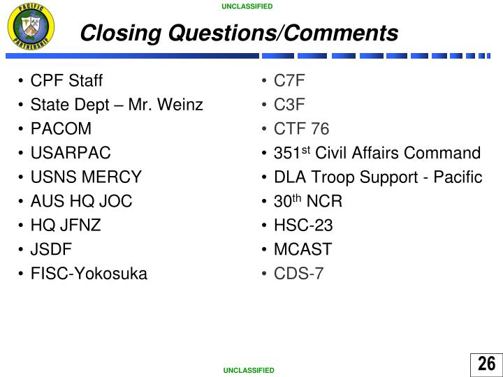 Closing Questions/Comments