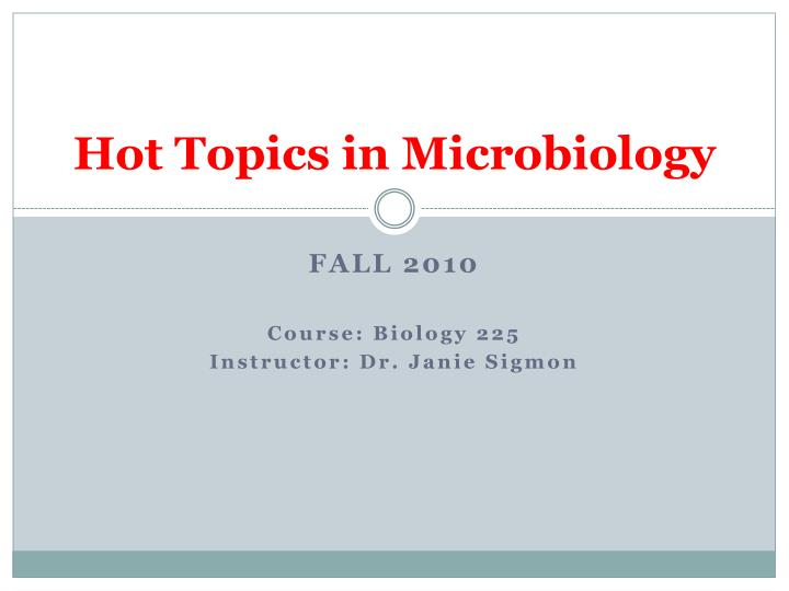 hot topics in microbiology n.