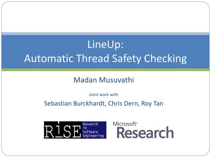 lineup automatic thread safety checking n.