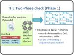 the two phase check phase 1