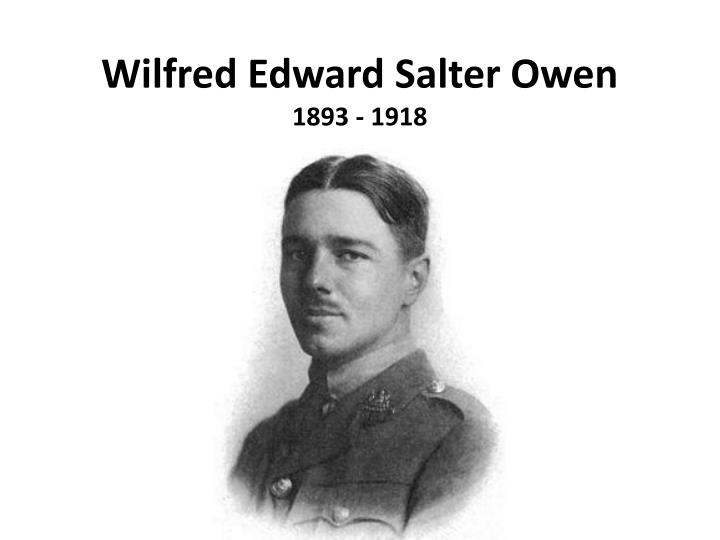 wilfred edward salter owen 1893 1918 n.