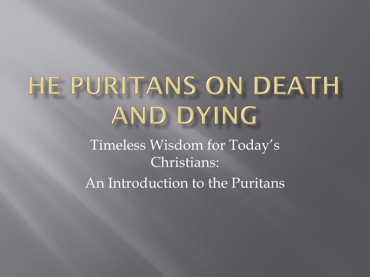he puritans on death and dying n.