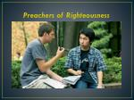 preachers of righteousness