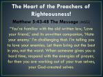 the heart of the preachers of righteousness