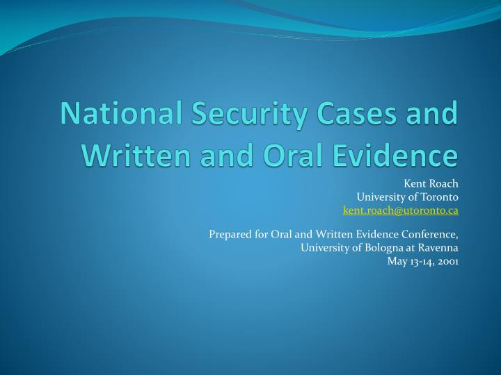 national security cases and written and oral evidence n.