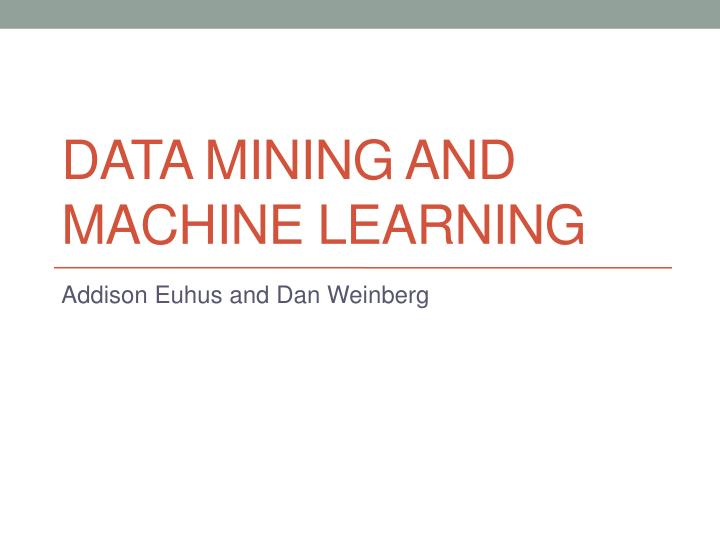 data mining and machine learning n.