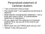 personalized statement of cartesian dualism