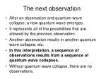 the next observation