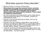 what does quantum theory describe