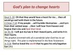 god s plan to change hearts