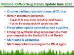 national cewg drug trends update june 2012