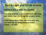god is light and christ is love102