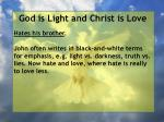 god is light and christ is love105