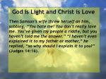 god is light and christ is love106