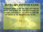 god is light and christ is love108