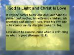 god is light and christ is love109