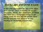 god is light and christ is love112