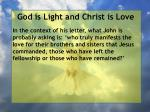 god is light and christ is love114