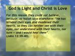 god is light and christ is love117