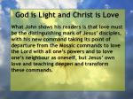 god is light and christ is love119