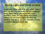 god is light and christ is love121