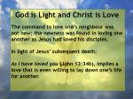 god is light and christ is love122