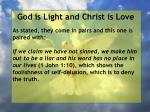god is light and christ is love13
