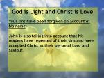 god is light and christ is love132