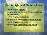 god is light and christ is love135