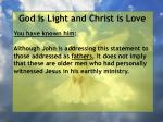 god is light and christ is love136
