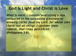 god is light and christ is love137