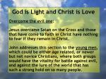 god is light and christ is love141