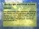 god is light and christ is love142