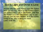 god is light and christ is love149