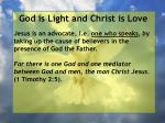 god is light and christ is love15