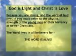 god is light and christ is love152