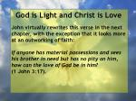 god is light and christ is love158