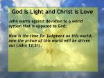 god is light and christ is love161