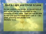 god is light and christ is love162