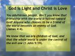 god is light and christ is love164