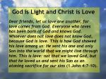 god is light and christ is love166