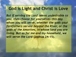 god is light and christ is love168