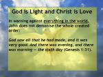 god is light and christ is love172